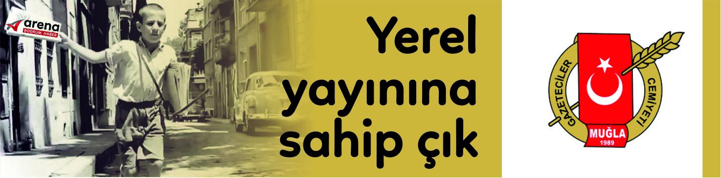 """muğla gazeteciler cemiyeti HABER HAYATTIR… """"YEREL BASINA SAHİP ÇIK!"""" arenabodrumhaber"""