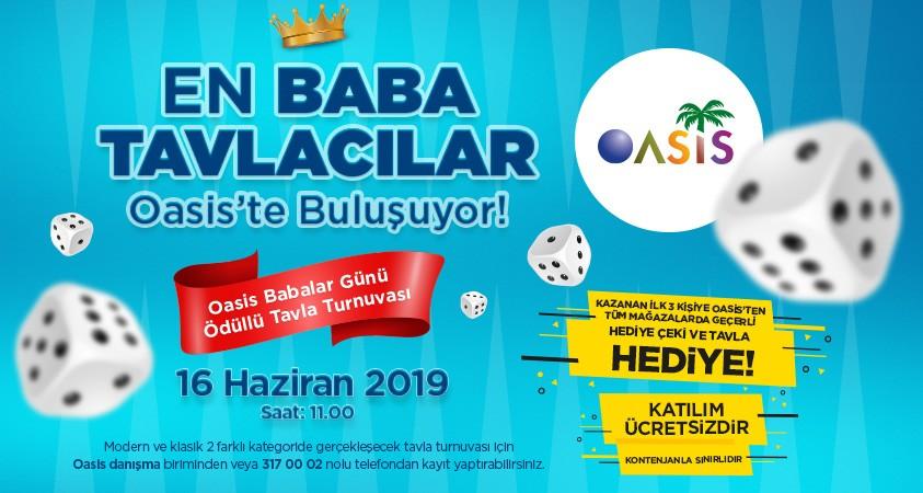 oasis tavla turnuvası EN BABA TAVLACILAR OASİS'TE BULUŞUYOR… babalar gu  nu   1